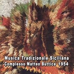 Complesso Matteo Buttice: Musica tradizionale siciliana