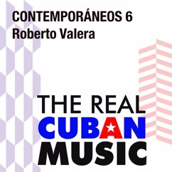 Various Artists: Contemporáneos 6: Roberto Valera (Remasterizado)