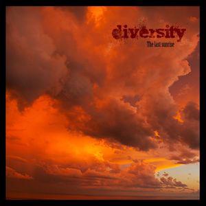Diversity: The Last Sunrise