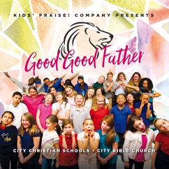Kids' Praise! Company: Good Good Father