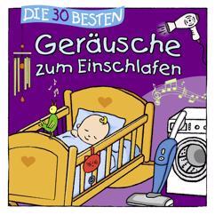 Geräuschewelt: Geräusche zum Einschlafen für Ihr Baby (Die 30 besten)