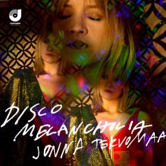Jonna Tervomaa: Disco Melancholia