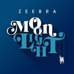 Zeebra: Moonlight