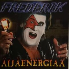 Frederik: Äijäenergiaa