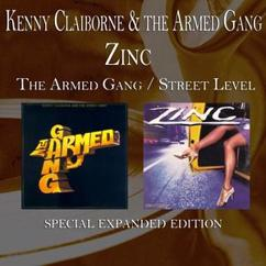 Kenny Claiborne, The Armed Gang & Zinc: The Armed Gang / Street Level