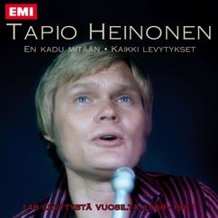 Tapio Heinonen: Allt det sköna ska jag minnas