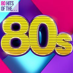Various Artists: 80 Hits of the 80s