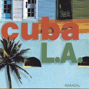 Various Artists: Cuba L.A.