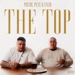 Pistol Pete & Enzo: The Top