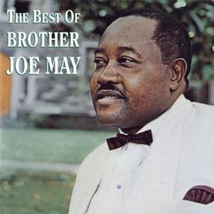 Brother Joe May: The Best Of Brother Joe May
