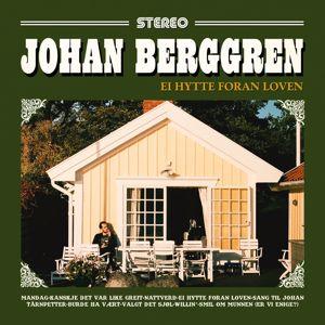 Johan Berggren: Ei hytte foran loven