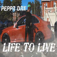 PEPPA DAN: Life to Live
