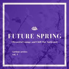 Various Artists: Future Spring, Vol. 1