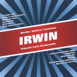 """Markku """"Gulliver"""" Laamanen: Tribuutti Irwin Goodmanille"""