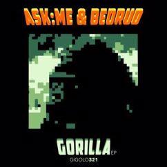Ask:Me & Bedrud: Gorilla EP