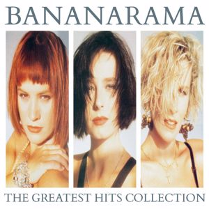 Bananarama: The Greatest Hits Collection (Collector Edition)