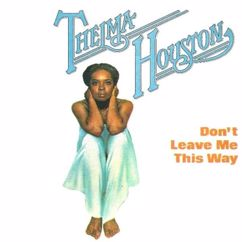 Thelma Houston: Don't Leave Me This Way(Extended Mix Remastered 2021)