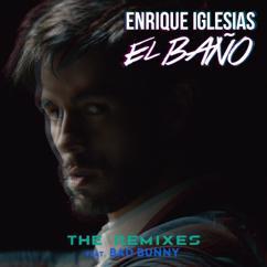 Enrique Iglesias: EL BAÑO (The Remixes)