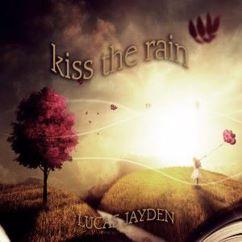 Lucas Jayden: Kiss the Rain