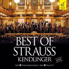 Matthias Georg Kendlinger, K&K Philharmoniker: Best of Strauss Kendlinger (Live)