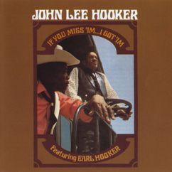 John Lee Hooker: If You Miss 'Im . . . I Got 'Im
