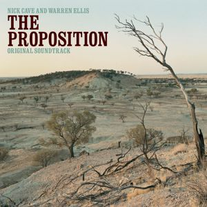 Nick Cave & Warren Ellis: The Proposition (Original Soundtrack)