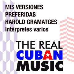 Various Artists: Mis versiones preferidas. Harold Gramatges (Remasterizado)