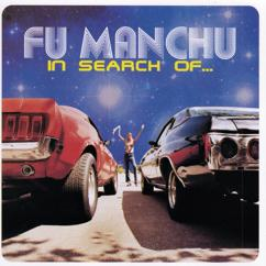 Fu Manchu: In Search Of