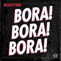 Scooter: Bora! Bora! Bora!
