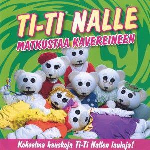 Ti-Ti Nalle: Ti-Ti Nalle matkustaa kavereineen