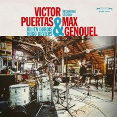 Victor Puertas & Max Genouel: Recording Session