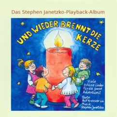 Stephen Janetzko: Und wieder brennt die Kerze