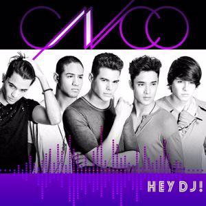 CNCO: Hey DJ