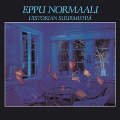Eppu Normaali: Historian suurmiehiä (Remastered)