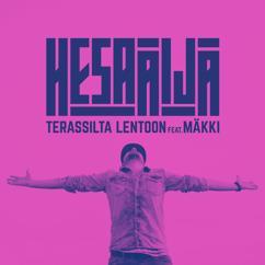 HesaÄijä feat. Mäkki: Terassilta lentoon
