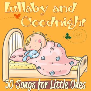 Various Artists: Lullaby and Goodnight: 50 Songs for Little Ones