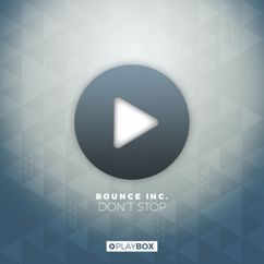 Bounce Inc.: Don't Stop