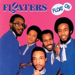 The Floaters: Float On