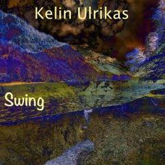 Kelin Ulrikas: Swing