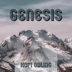 Kofi Odling: Genesis