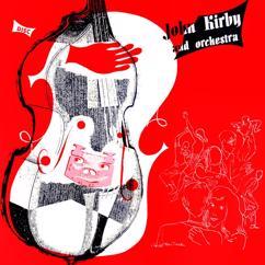 John Kirby: John Kirby and Orchestra