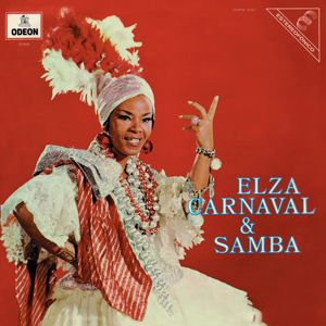 Elza Soares: Elza, Carnaval E Samba