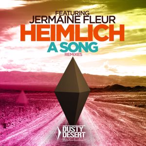 Heimlich feat. Jermaine Fleur: A Song