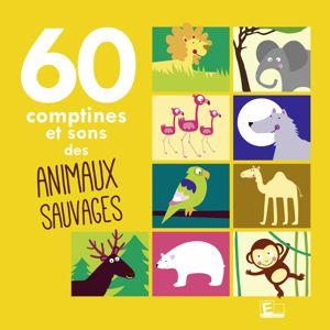 Sarah Thaïs & Frédéric Baratte: 60 comptines et sons des animaux sauvages