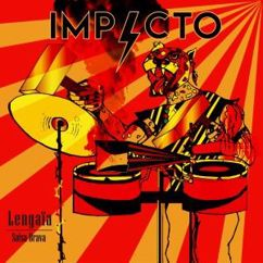 Lengaïa Salsa Brava: Impacto