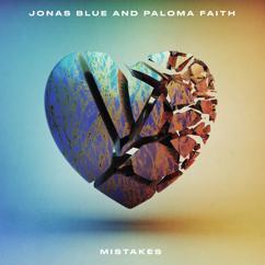 Jonas Blue, Paloma Faith: Mistakes