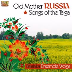 Balalaika Ensemble Wolga: Balalaika Ensemble Wolga: Songs of the Taiga