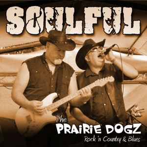 The Prairie Dogz: Smiles to Tears