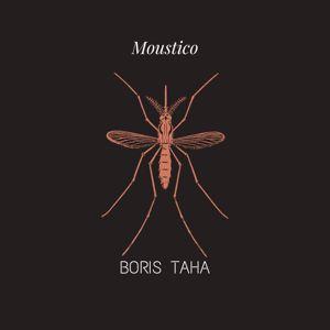 Boris Taha: Moustico