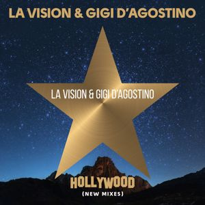 LA Vision, Gigi D'Agostino: Hollywood